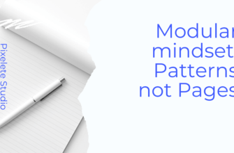 Modular mindset Patterns not Pages