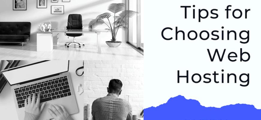 Tips for Choosing Web Hosting